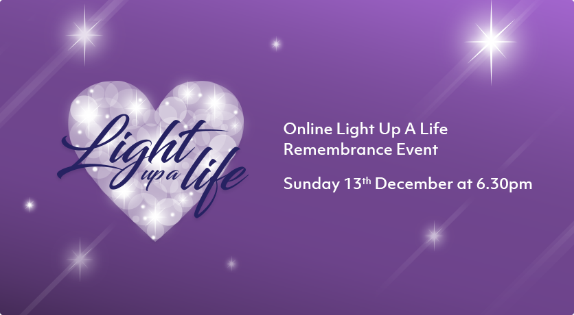 Light Up A Life 2020 - Online Remembrance Event